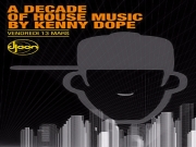 A Decade of House Music by Kenny Dope @ Djoon