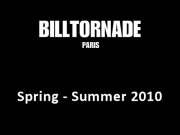 Bill Tornade - Paris Spring-Summer 2010