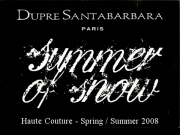 Dupr� Santa Barbara - Paris Spring-Summer 2008 Couture