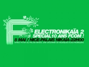 FCOM - 10 years - Electronikaia 2