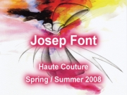 Josep Font - Paris Spring-Summer 2008 Couture