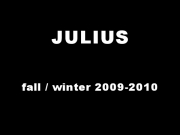 Julius - Paris Fall-Winter 2009-2010