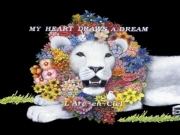 L'arc en ciel - My Heart Draws A Dream