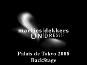 Marlies Dekkers - Paris Fashion Week 2008 (BackStage)