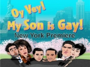 Oy Vey! My Son is Gay !! (New York Premiere)