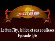 Sun City Lyon - Episode 3