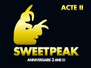 SweetPeak - 3 years (Acte II)