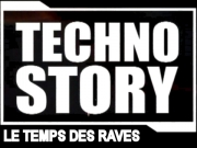 Techno Story #2 - Le Temps des Raves