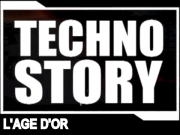 Techno Story #3 - L'Age d'Or