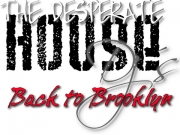The Desperate House DJS - Back To Brooklyn